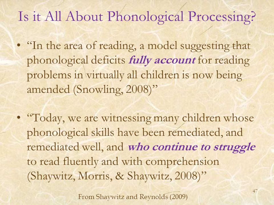 Is it All About Phonological Processing