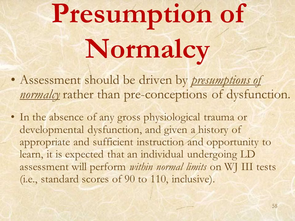 Presumption of Normalcy