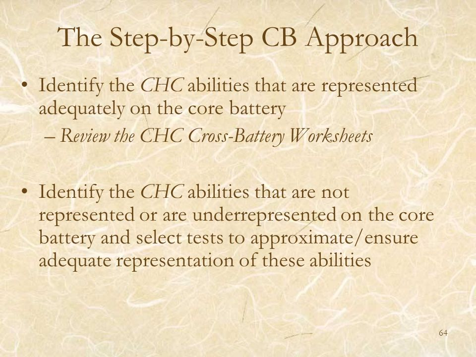 The Step-by-Step CB Approach