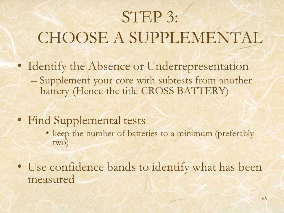 STEP 3: CHOOSE A SUPPLEMENTAL