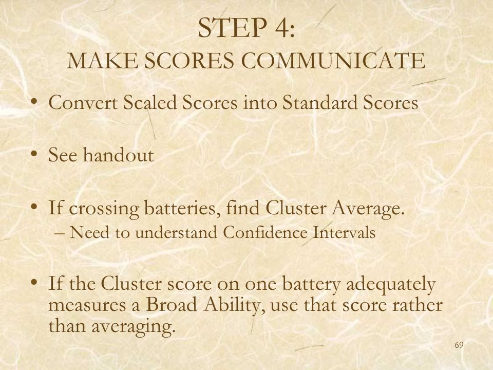 STEP 4: MAKE SCORES COMMUNICATE