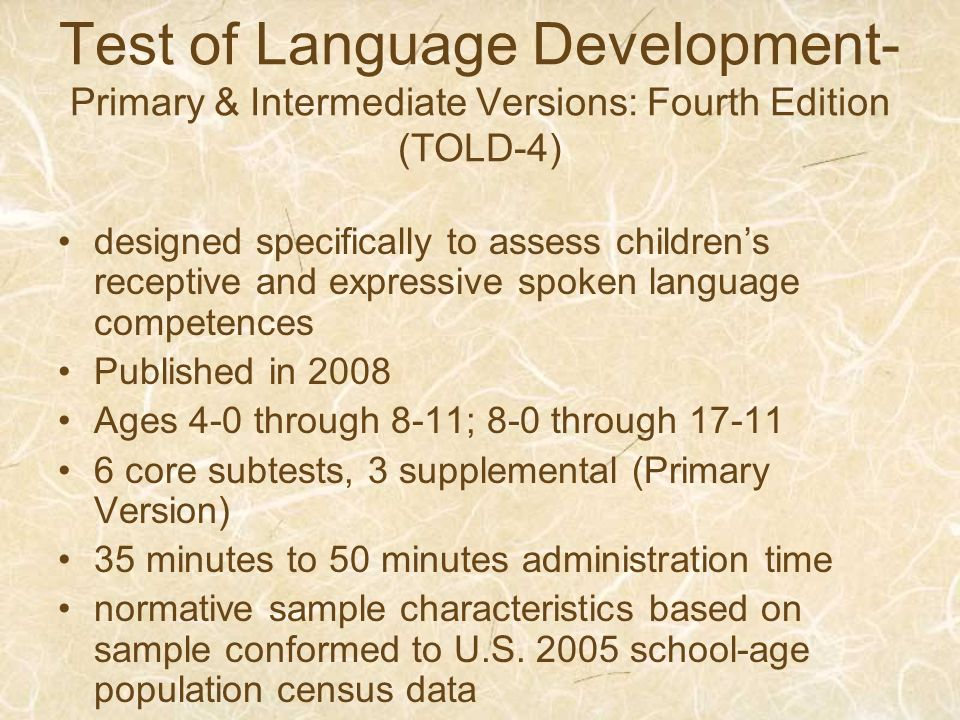 Test of Language Development- Primary & Intermediate Versions: Fourth Edition (TOLD-4)