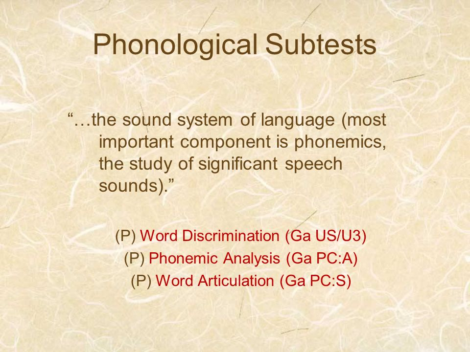 Phonological Subtests