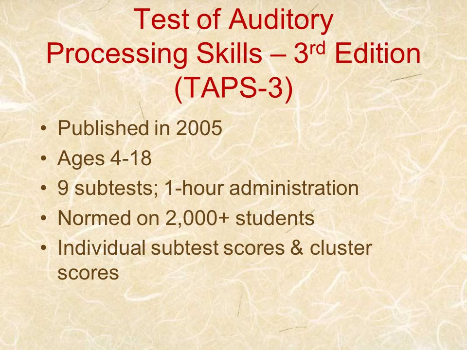Test of Auditory Processing Skills – 3rd Edition (TAPS-3)