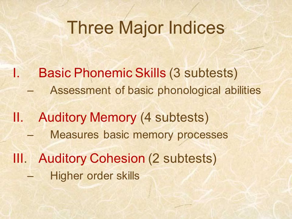Three Major Indices Basic Phonemic Skills (3 subtests)