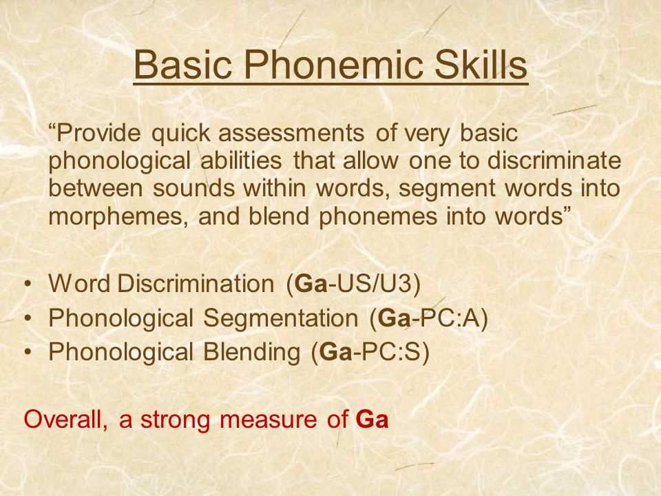 Basic Phonemic Skills