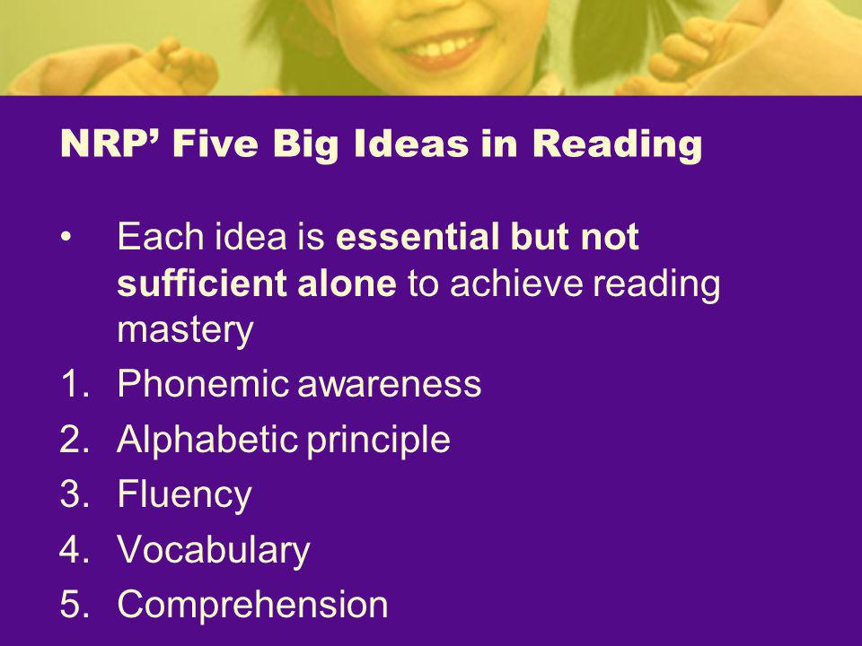 NRP' Five Big Ideas in Reading