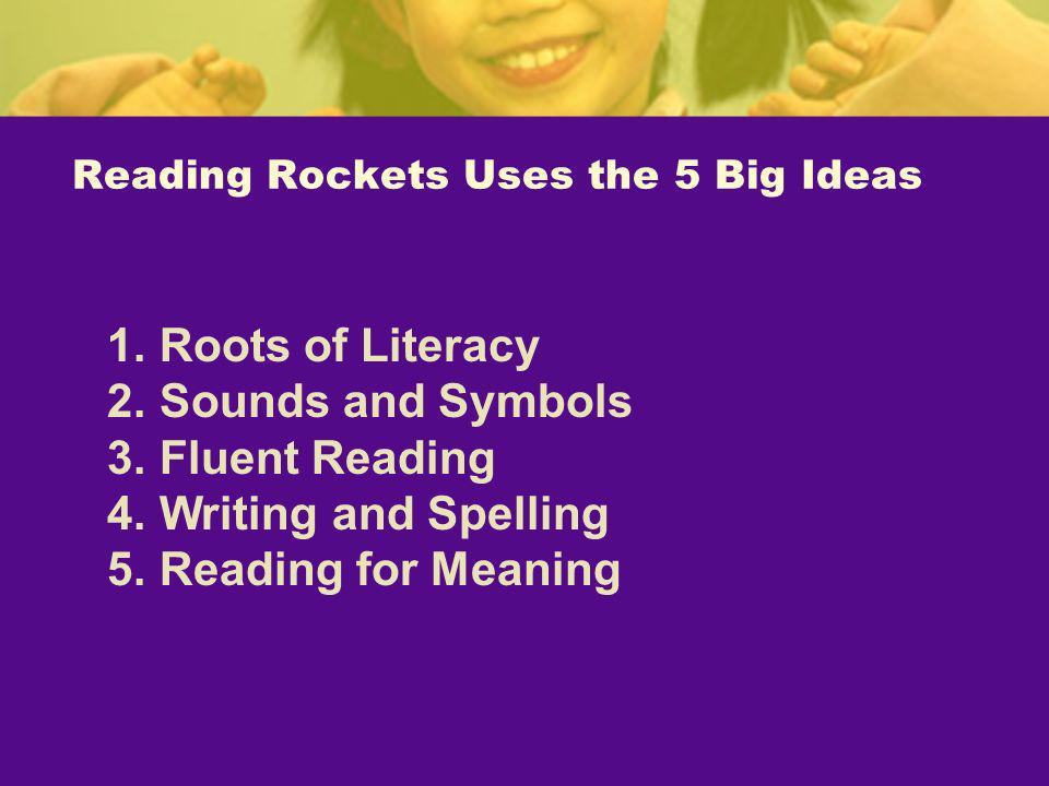 Reading Rockets Uses the 5 Big Ideas