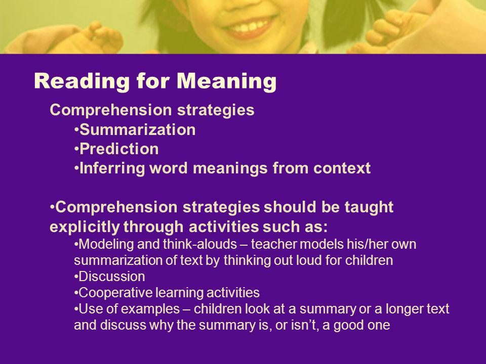 Reading for Meaning Comprehension strategies Summarization Prediction