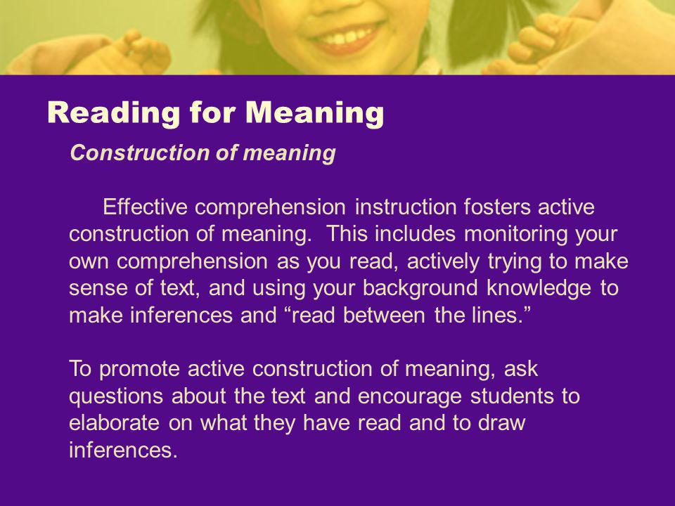Reading for Meaning Construction of meaning