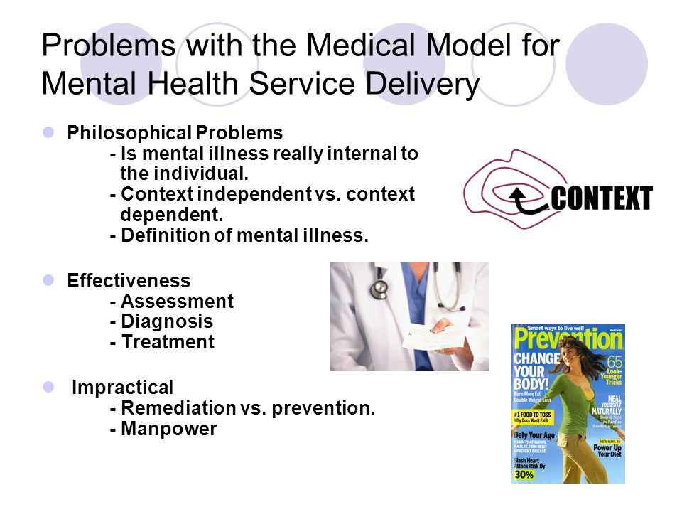 Problems with the Medical Model for Mental Health Service Delivery