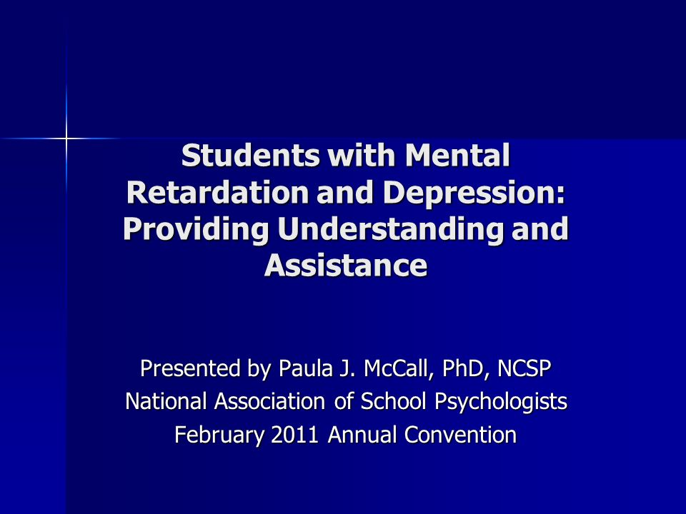 Students with Mental Retardation and Depression: Providing Understanding and Assistance