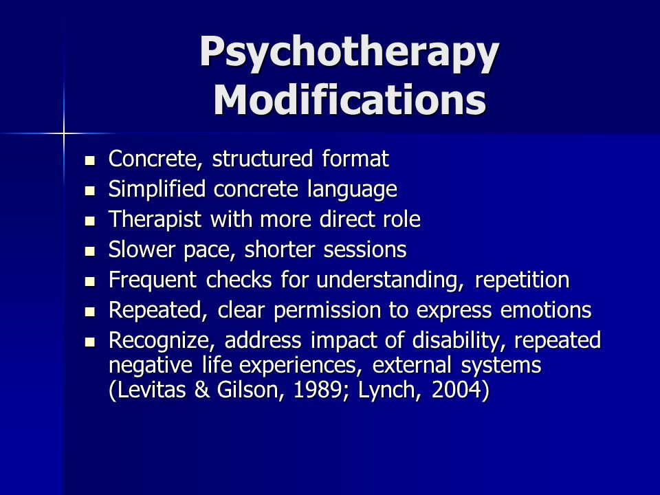 Psychotherapy Modifications