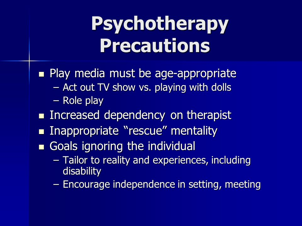 Psychotherapy Precautions