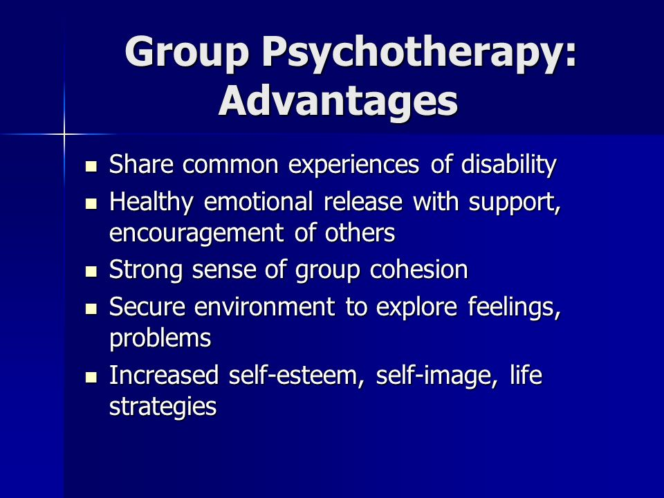 Group Psychotherapy: Advantages