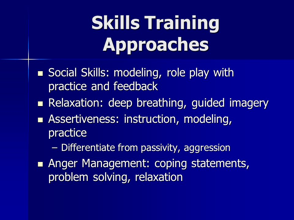 Skills Training Approaches