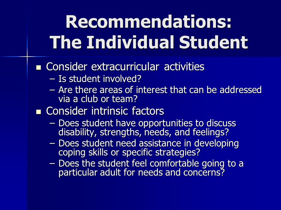 Recommendations: The Individual Student