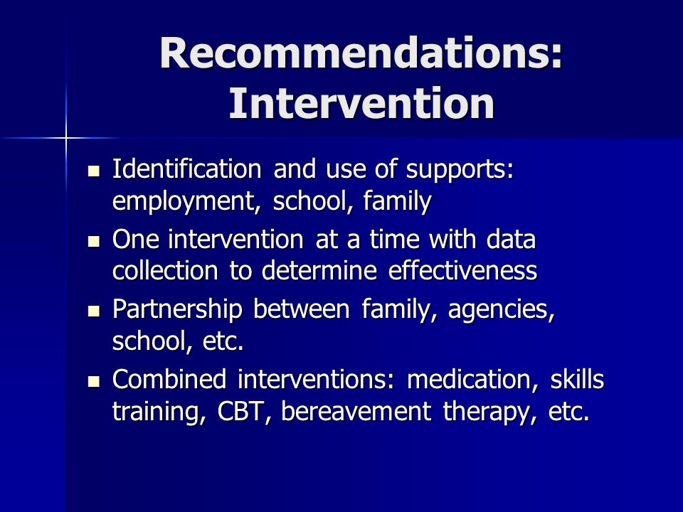 Recommendations: Intervention