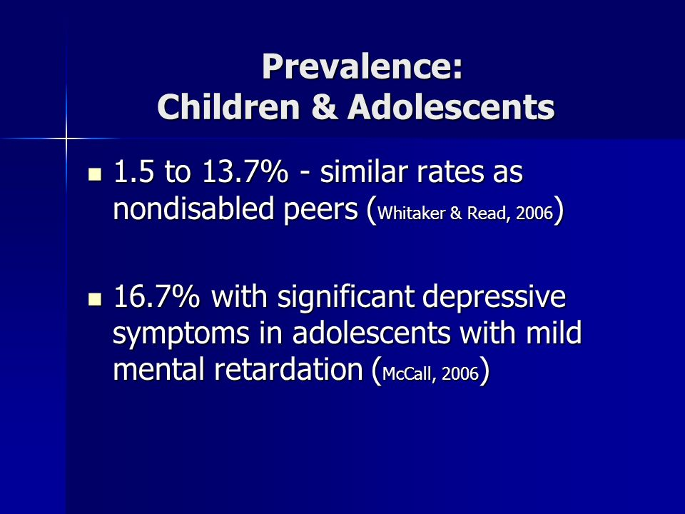 Prevalence: Children & Adolescents