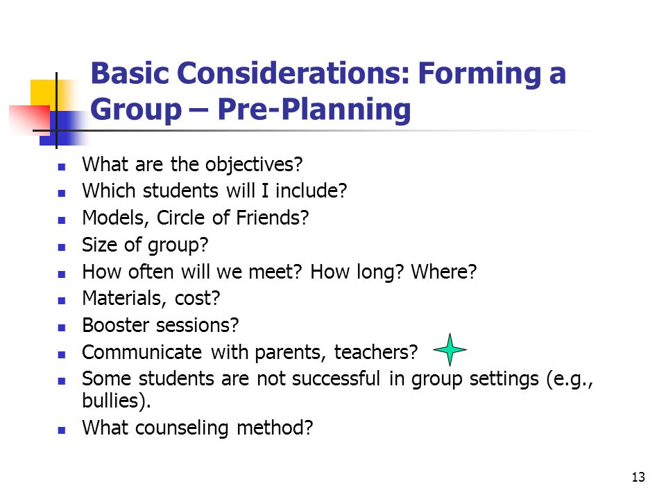 Basic Considerations: Forming a Group – Pre-Planning