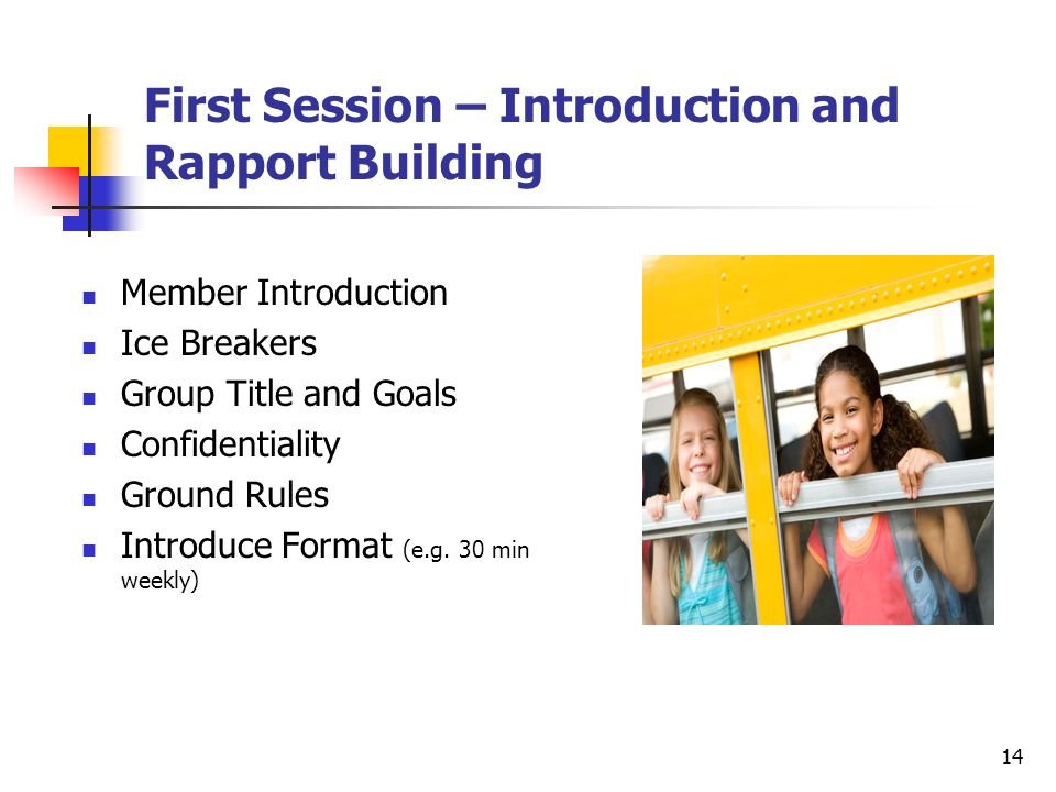 First Session – Introduction and Rapport Building