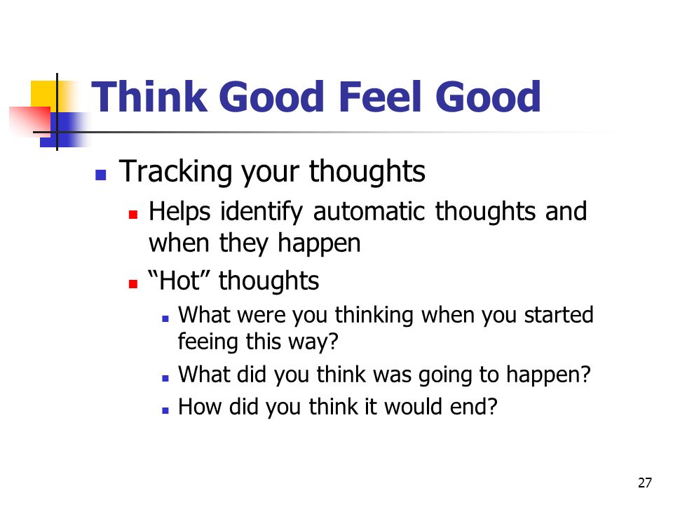 Think Good Feel Good Tracking your thoughts