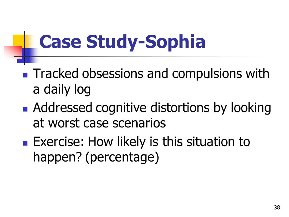 Case Study-Sophia Tracked obsessions and compulsions with a daily log