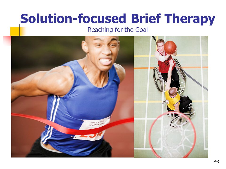 Solution-focused Brief Therapy Reaching for the Goal