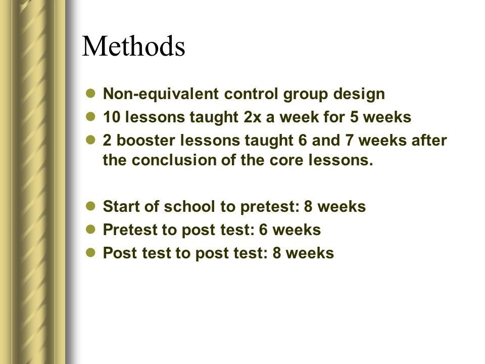 Methods Non-equivalent control group design