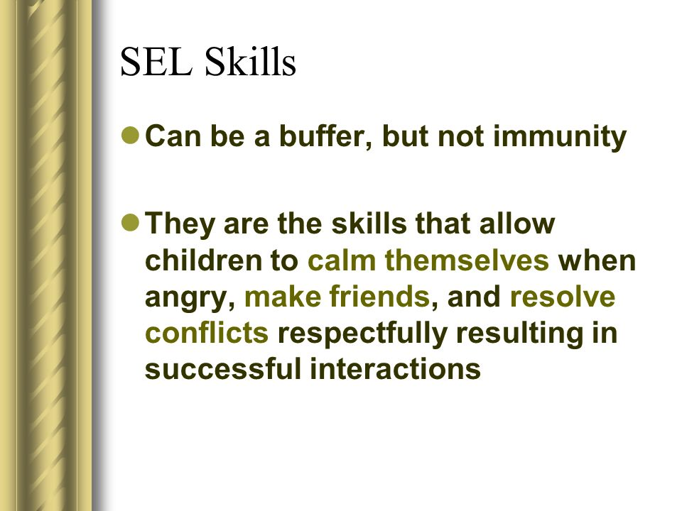 SEL Skills Can be a buffer, but not immunity