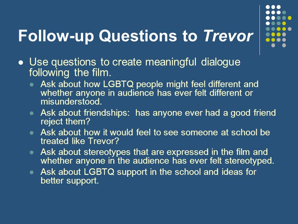 Follow-up Questions to Trevor