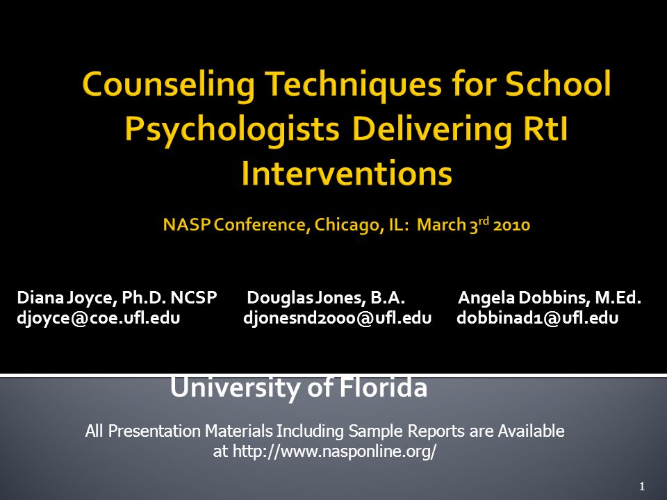 Counseling Techniques for School Psychologists Delivering RtI Interventions NASP Conference, Chicago, IL: March 3rd 2010
