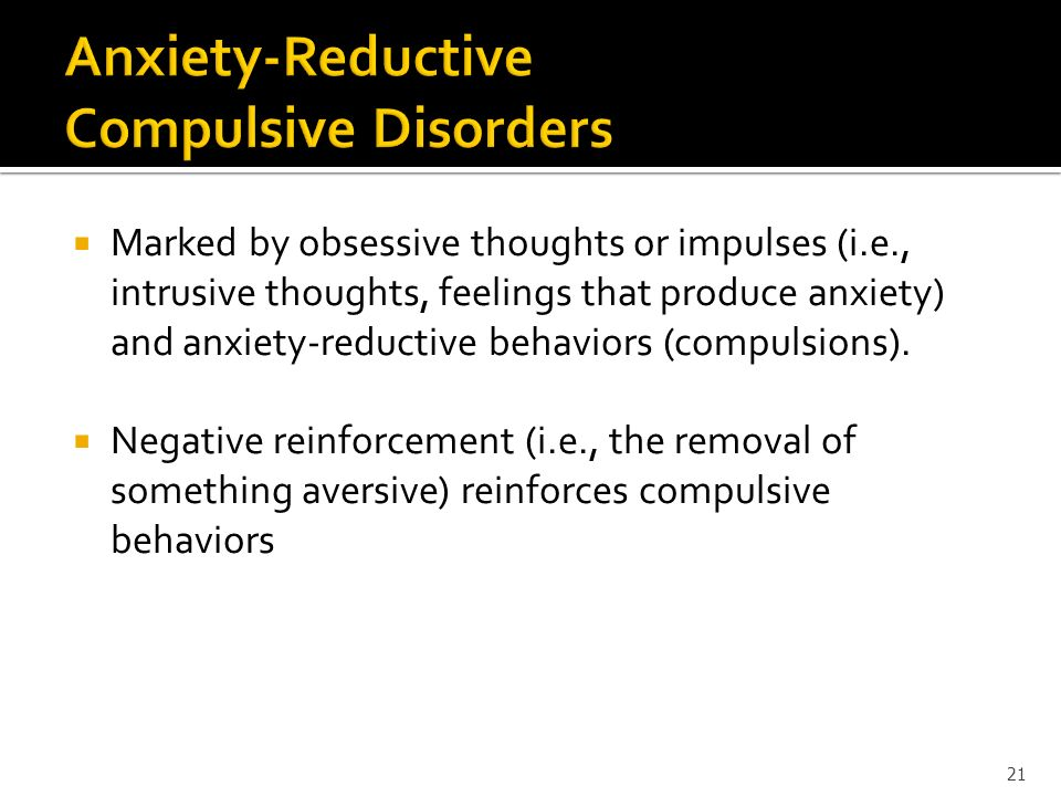 Anxiety-Reductive Compulsive Disorders