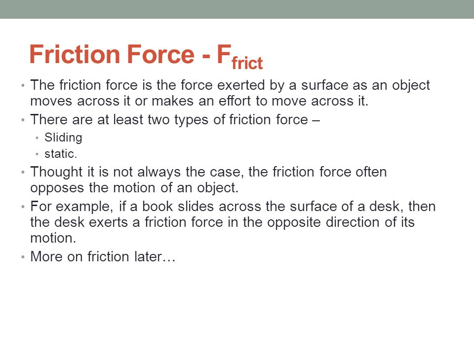 Friction Force - Ffrict