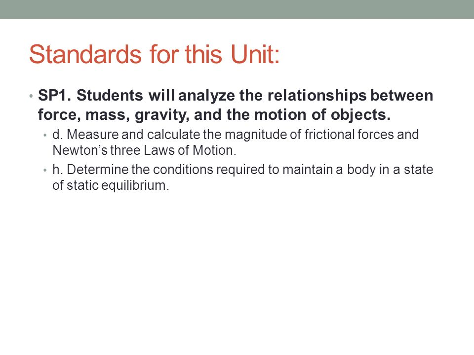 Standards for this Unit: