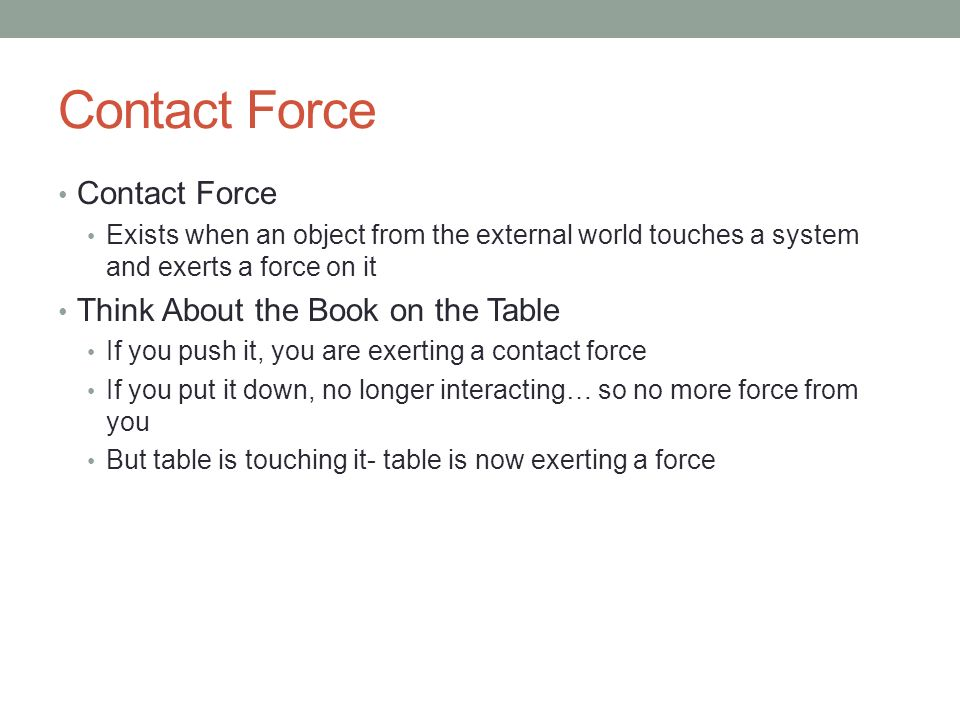 Contact Force Contact Force Think About the Book on the Table