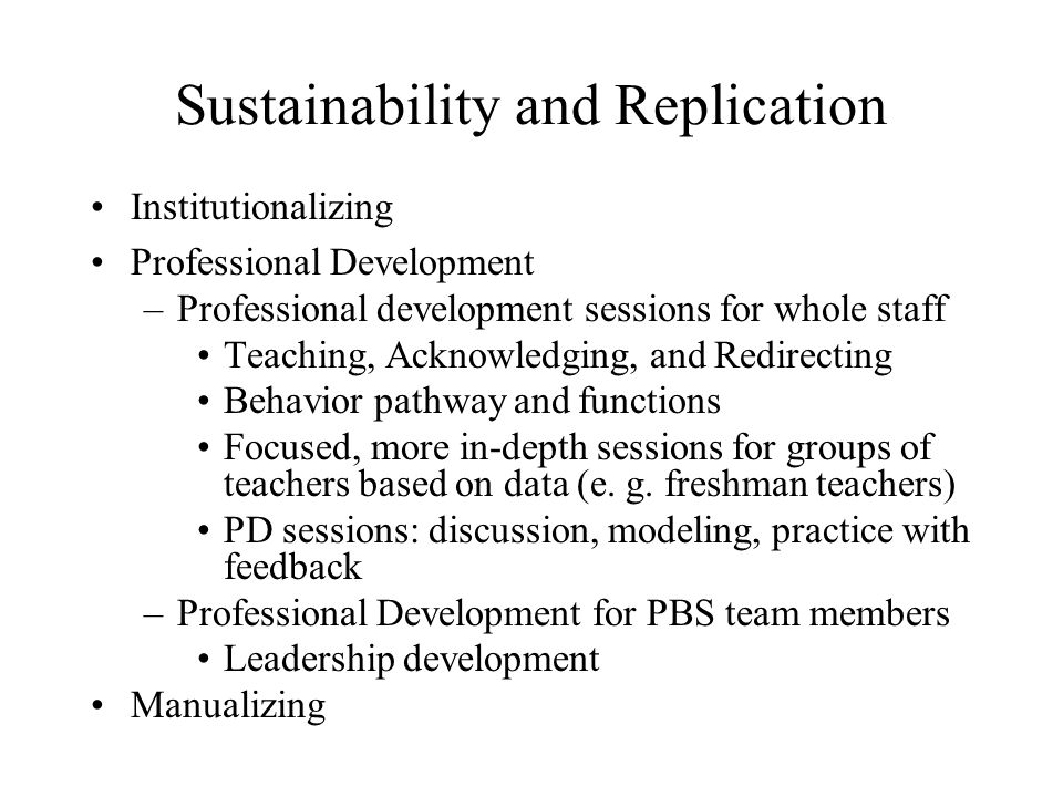 Sustainability and Replication
