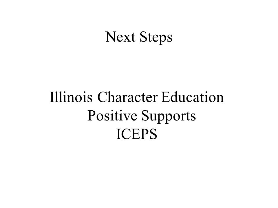 Illinois Character Education Positive Supports