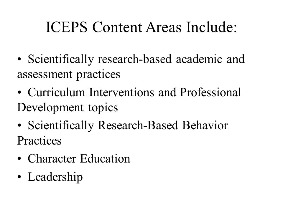 ICEPS Content Areas Include: