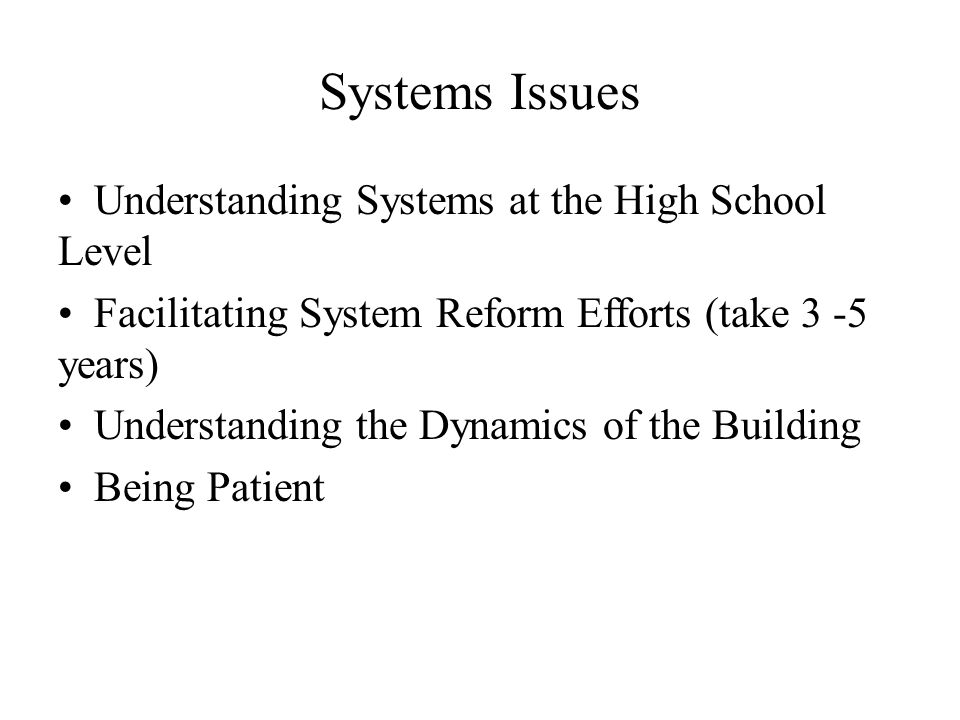 Systems Issues Understanding Systems at the High School Level