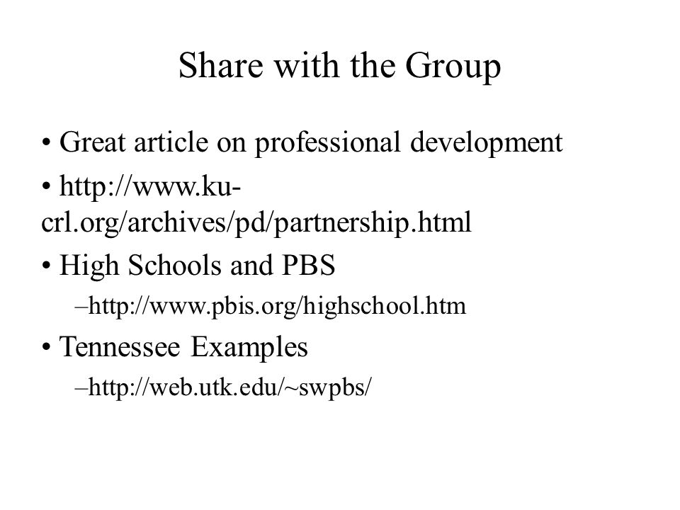 Share with the Group Great article on professional development