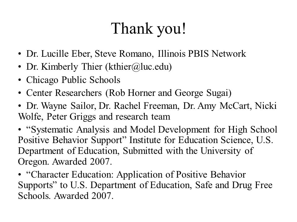 Thank you! Dr. Lucille Eber, Steve Romano, Illinois PBIS Network