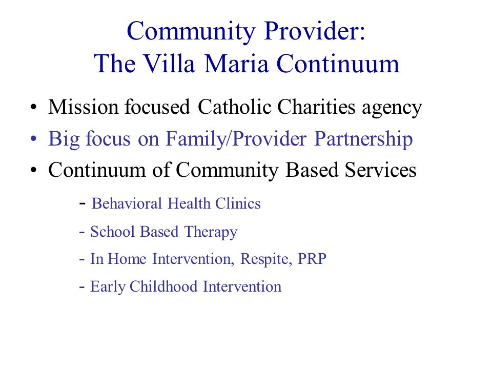Community Provider: The Villa Maria Continuum