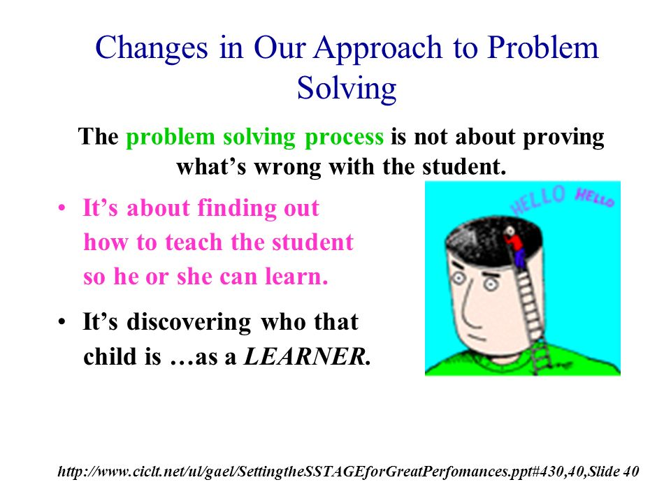 Changes in Our Approach to Problem Solving