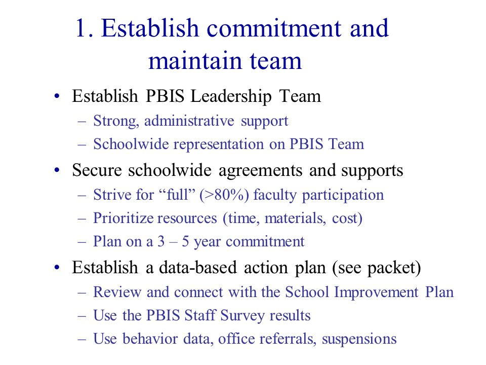 1. Establish commitment and maintain team