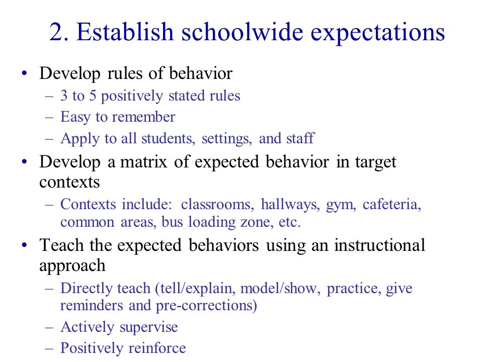 2. Establish schoolwide expectations