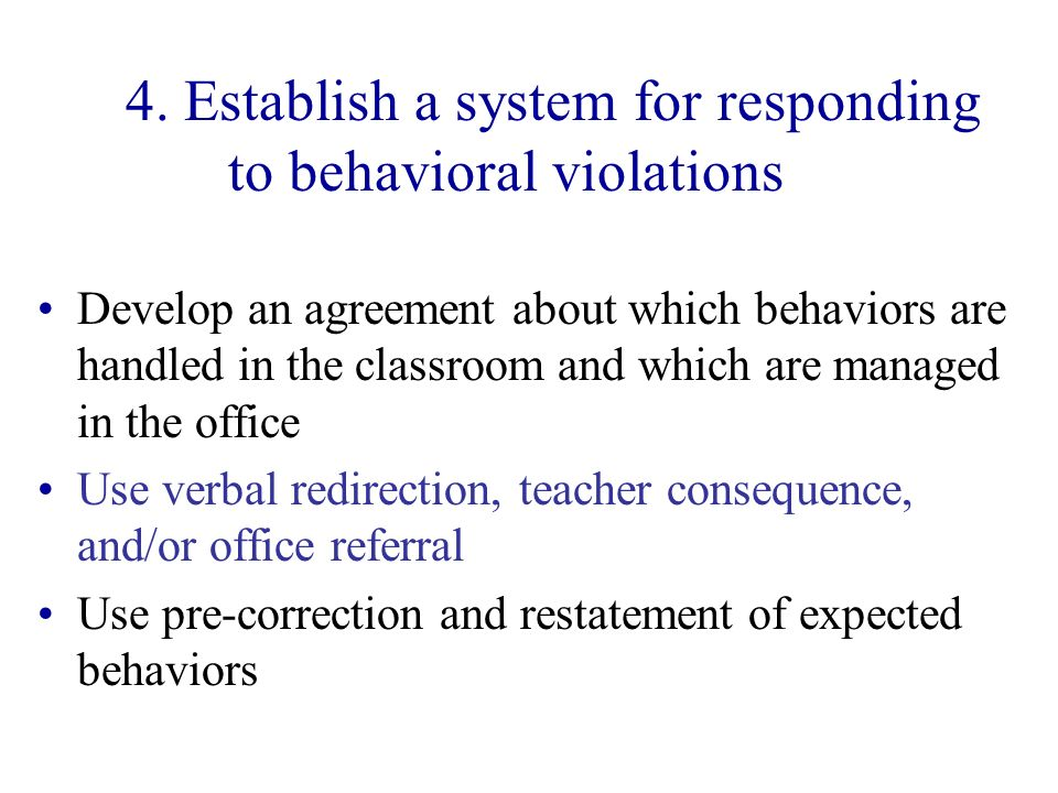 4. Establish a system for responding to behavioral violations