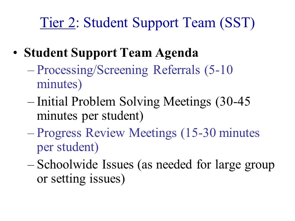 Tier 2: Student Support Team (SST)