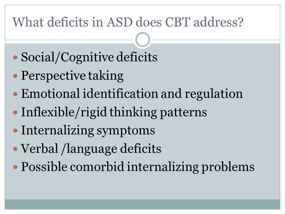 What deficits in ASD does CBT address