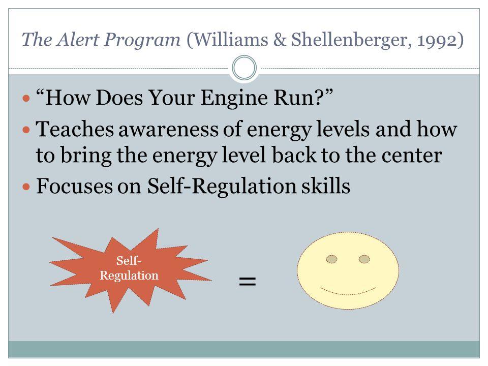 The Alert Program (Williams & Shellenberger, 1992)
